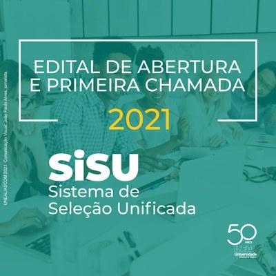 Uneal divulga o edital de convocação da Primeira Chamada para realização de matrícula do SiSU 2021