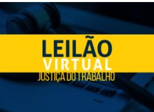 Justiça do Trabalho em Alagoas realizará leilão virtual nos dias 24 e 26 de maio