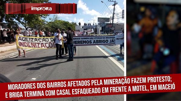 Protesto dos moradores dos bairros afetados pela mineração; Briga termina com casal ferido