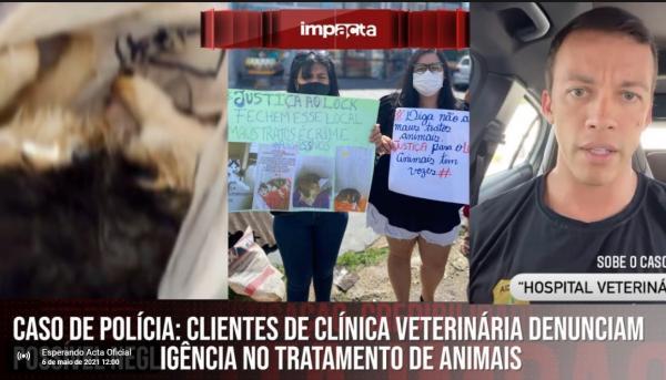 Clientes de clínica veterinária denunciam possível negligência no tratamento de animais